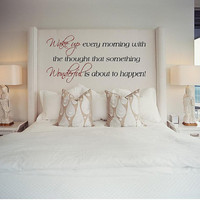 Large Bedroom Wall Decal-Wake up every morning-Vinyl Lettering-Wall Words-Vinyl Wall Art