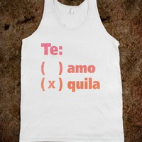 Te Amo Or Quila (Tank) - Spring Breaker