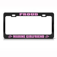 Proud Marine Girlfriend Metal Military License Plate Frame Tag Holder : Amazon.com : Automotive