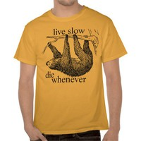 live slow t shirt from Zazzle.com