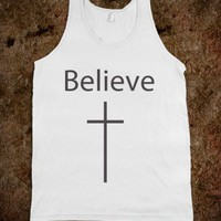 Believe - Religious Apparel