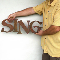 Sing sign wall art metal sign earth tone by FunctionalSculpture