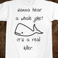 Whale Joke - Shirts 706