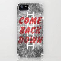 Come Back Down. iPhone Case by Nick Nelson | Society6