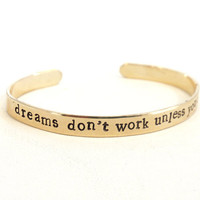 brass bracelet motivational - dreams don&#x27;t work unless you do - inspirational quote - graduation gift