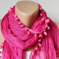 Pompom Scarf - Fuscia Scarf - Cotton Scarf - Women Shawl with pompom
