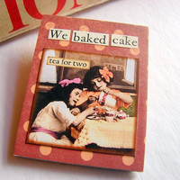 We Baked Cake Tea For Two - Girls Pouring Tea Brooch - Tea Party Large Vintage Collage Chipboard Pin Badge - One of a Kind - Buy 2 Sale