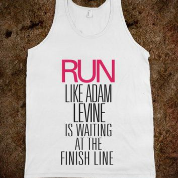Run like Adam Levine is waiting at the finish line - Awesome fun #$!!*&