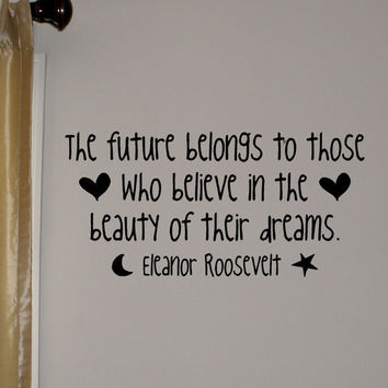 Eleanor Roosevelt Dreams quote removable by daydreamerdesign