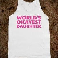 World's Okayest Daughter - Text First