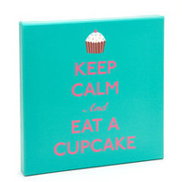 ideeli | GRAPHIQUE DE FRANCE Keep Calm and Eat A Cupcake Canvas
