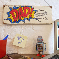 personalised 'superhero dad' sign by delightful living | notonthehighstreet.com