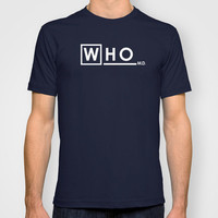 Who M.D.  Doctor Who House MD Mashup T-shirt by Olechka | Society6