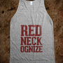 Redneckognize dirty Redneck - Country Shirts - Skreened T-shirts, Organic Shirts, Hoodies, Kids Tees, Baby One-Pieces and Tote Bags