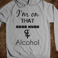 Good Kush & Alcohol  - Dope Clothing for Men - Skreened T-shirts, Organic Shirts, Hoodies, Kids Tees, Baby One-Pieces and Tote Bags