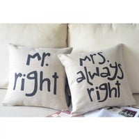 accessoryinlove  Mr. Right &amp; Mrs. Always Right Cotton and Linen Pillow