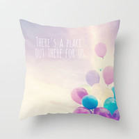 there's a place out there for us Throw Pillow by Sylvia Cook Photography