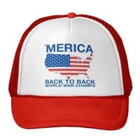 &#x27;Merica Back to Back World War Champs Trucker Hat from Zazzle.com
