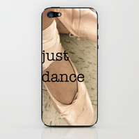 just dance &amp; it will be ok iPhone &amp; iPod Skin by ShiningStar 
