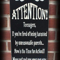 Attention Teenagers Sign, Funny, Family, Teenagers