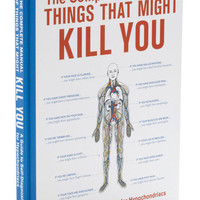 The Complete Manual of Things That Might Kill You | Mod Retro Vintage Books | ModCloth.com