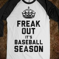 Freak Out, It's Baseball Season (Baseball Tee) - Sports Girl - Skreened T-shirts, Organic Shirts, Hoodies, Kids Tees, Baby One-Pieces and Tote Bags