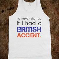 British-accent - Shine Forever - Skreened T-shirts, Organic Shirts, Hoodies, Kids Tees, Baby One-Pieces and Tote Bags