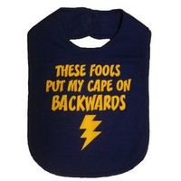 These Fools Put My Cape On Backwards Infant Toddler Superhero Bib Funny Baby Shower Gift - Royal Blue / Yellow: Baby