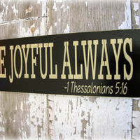 Be Joyful AlwaysThessalonians Shabby Chic by Cellar Designs on Etsy
