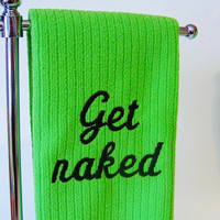 Hand Towel GET NAKED Green by CyanideStitches on Etsy