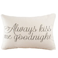 Always Kiss Me Goodnight Pillow Cover