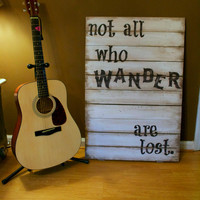 Rustic  Not All Who Wander Are Lost  Tolkien by PamelaJoyceDesigns