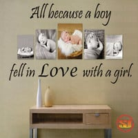 Love Quote Decal All Because A Boy Fell In Love With A Girl - Bedroom - Livingroom - Photo Wall -Nursery 22&quot;H x 36&quot;W