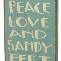 PEACE, LOVE and SANDY FEET - Decorative Sign: Home & Kitchen - $11.99 ... Free Shipping