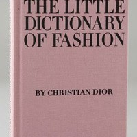 Little Dictionary of Fashion by Christian Dior