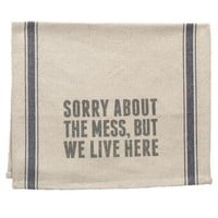 We Live Here Tea Towel