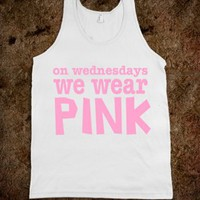 On Wednesdays We Wear Pink Unisex Tank Top.