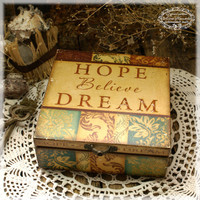 Box for jewelry &quot;I hope, believe, dream...&quot;, Vintage look wooden box