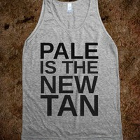 Pale Is The New Tan-Unisex Athletic Grey Tank