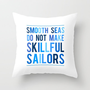 Skillful Sailors Throw Pillow by LitPrints | Society6