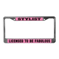 Fabulous Stylist License Plate Frame Gift by funlicenseframe