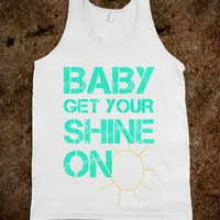 Baby Get Your Shine On