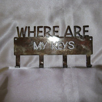 Where Are My Keys 16 Gauge Metal Key Hanger