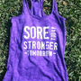 Sore Today Stronger Tomorrow. Racerback Burnout Tank. Purple Rush. LARGE