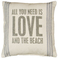 All You Need is Love & Beach - Flour Sack Pillow