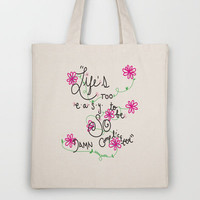 """Life's Too Easy"" Tote Bag by Kayla Gordon 