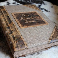 Custom Wedding guest book Rustic Extra large Coptic stitch  burlap and leather journal Our Adventure Book