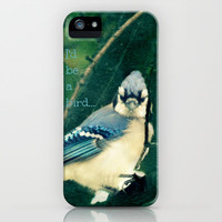 I'd Be a Bird... iPhone Case by RDelean