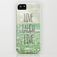 Love Laugh Live iPhone Case by Olivia Joy StClaire