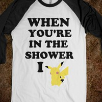 When You&#x27;re In The Shower I Pikachu